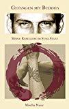 Gefangen mit Buddha: Meine Rebellion im Stasi Staat