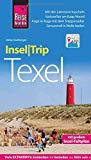 Reise Know-How InselTrip Texel: Reiseführer mit Insel-Faltplan und kostenloser Web-App
